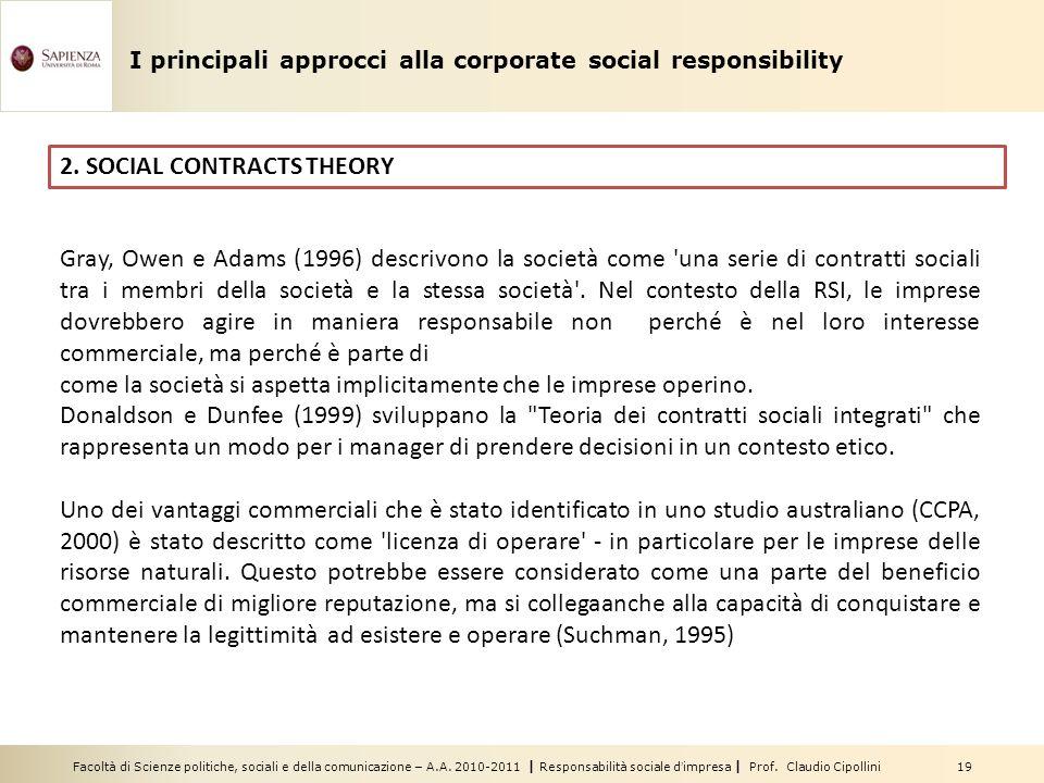 Facoltà di Scienze politiche, sociali e della comunicazione – A.A. 2010-2011 | Responsabilità sociale dimpresa | Prof. Claudio Cipollini 19 2. SOCIAL