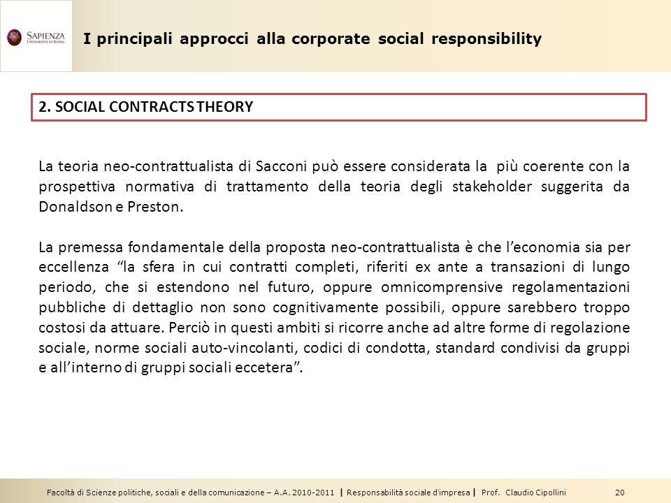 Facoltà di Scienze politiche, sociali e della comunicazione – A.A. 2010-2011 | Responsabilità sociale dimpresa | Prof. Claudio Cipollini 20 2. SOCIAL