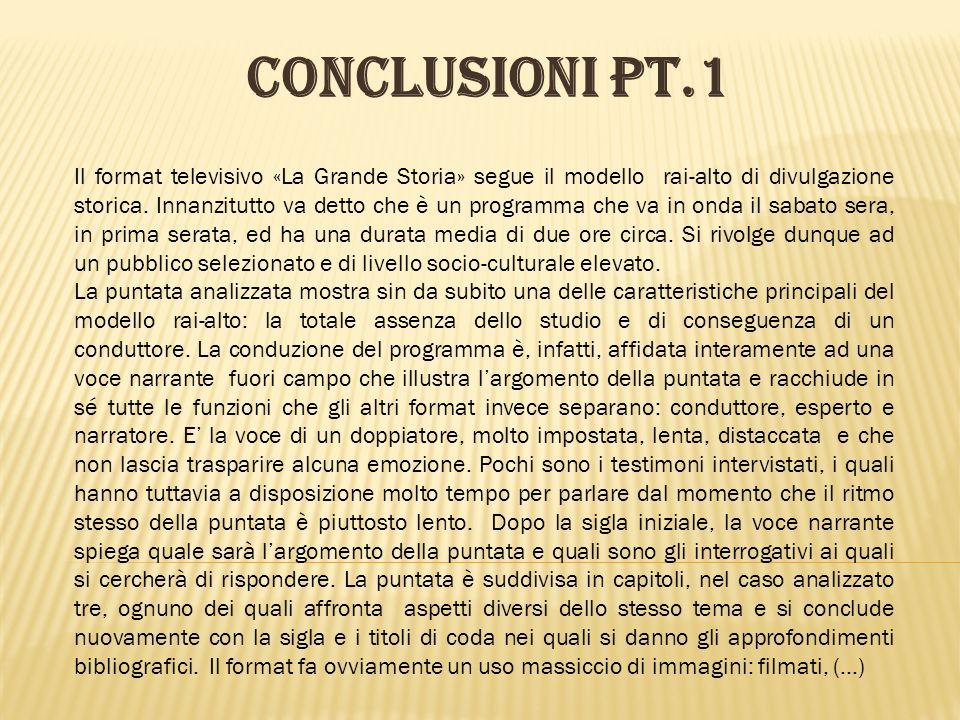 CONCLUSIONI pt.2 (…) sia inediti che di repertorio, fotografie, cartoline etc.