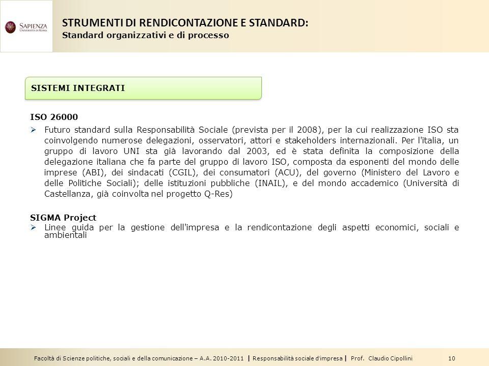 Facoltà di Scienze politiche, sociali e della comunicazione – A.A. 2010-2011 | Responsabilità sociale dimpresa | Prof. Claudio Cipollini 10 ISO 26000
