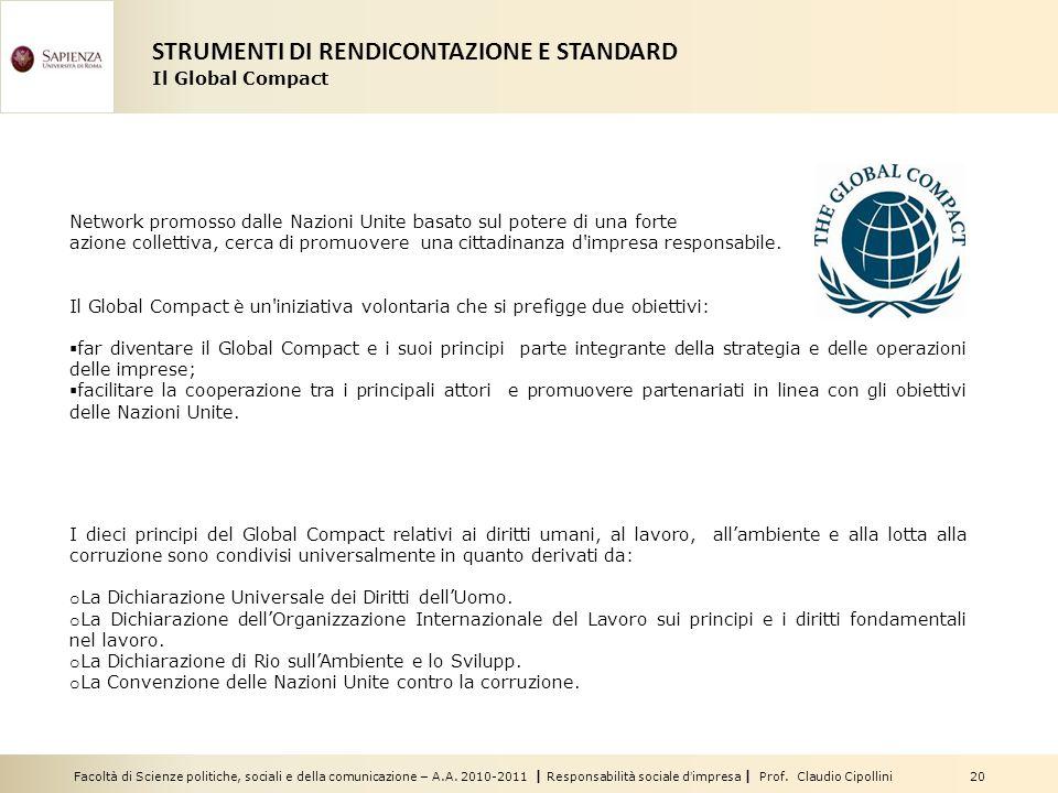 Facoltà di Scienze politiche, sociali e della comunicazione – A.A. 2010-2011 | Responsabilità sociale dimpresa | Prof. Claudio Cipollini 20 Network pr
