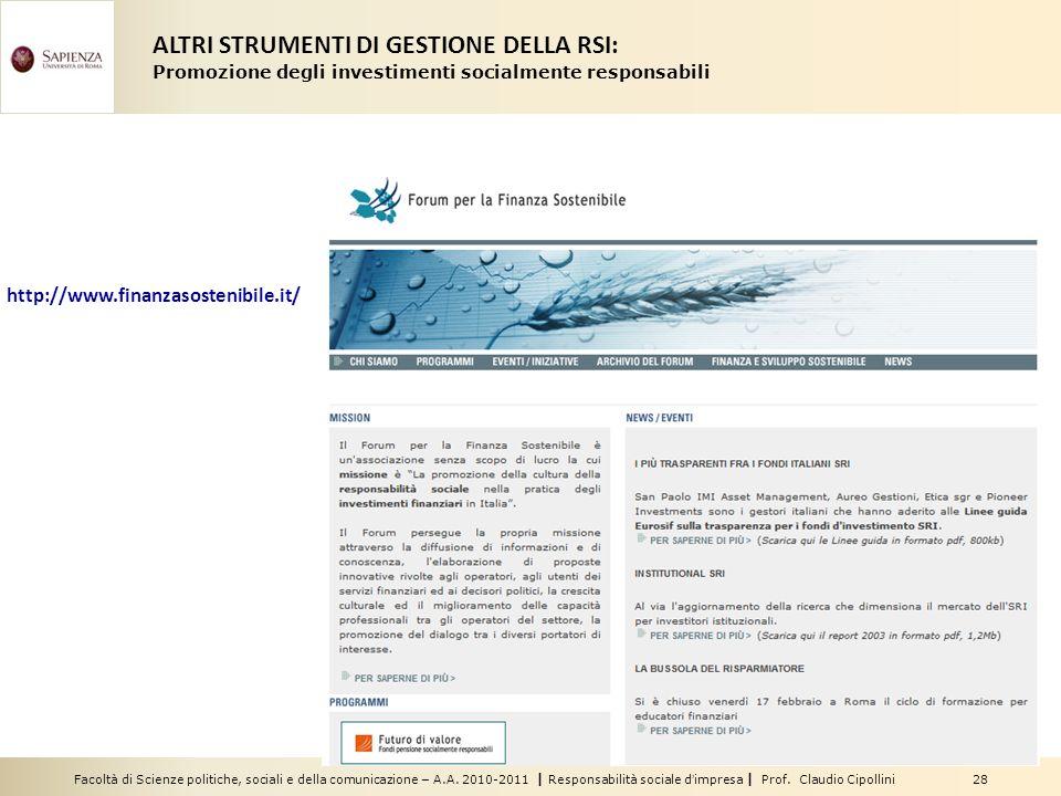 Facoltà di Scienze politiche, sociali e della comunicazione – A.A. 2010-2011 | Responsabilità sociale dimpresa | Prof. Claudio Cipollini 28 http://www