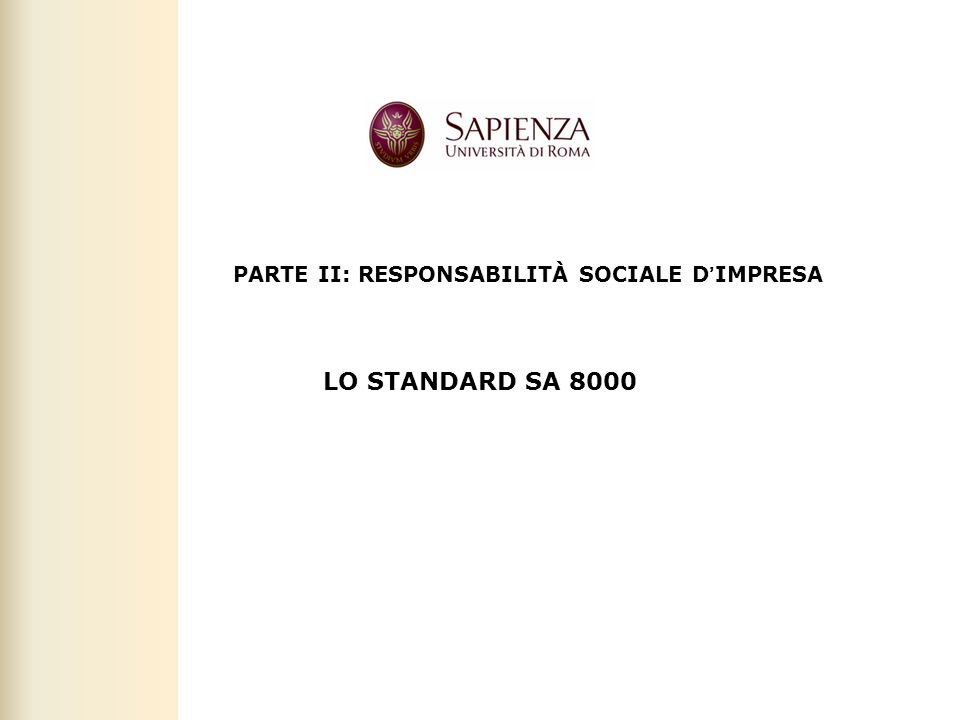 Facoltà di Scienze politiche, sociali e della comunicazione – A.A. 2010-2011 | Responsabilità sociale dimpresa | Prof. Claudio Cipollini 35 PARTE II: