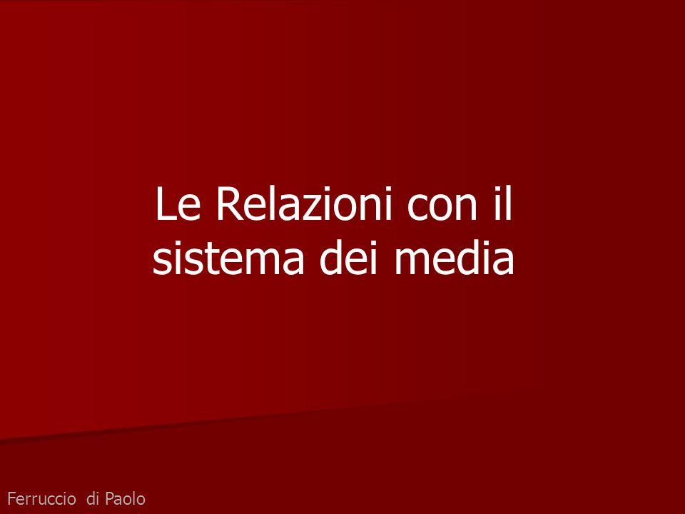 Ferruccio di Paolo Le Relazioni con il sistema dei media