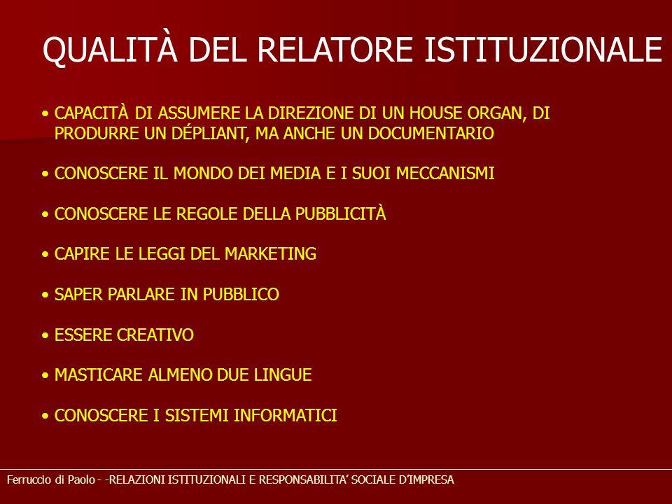 Ferruccio di Paolo - -RELAZIONI ISTITUZIONALI E RESPONSABILITA SOCIALE DIMPRESA CAPACITÀ DI ASSUMERE LA DIREZIONE DI UN HOUSE ORGAN, DI PRODURRE UN DÉ