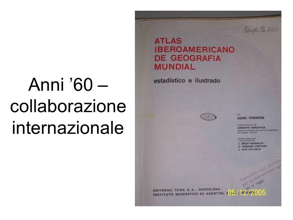 Anni 60 – collaborazione internazionale