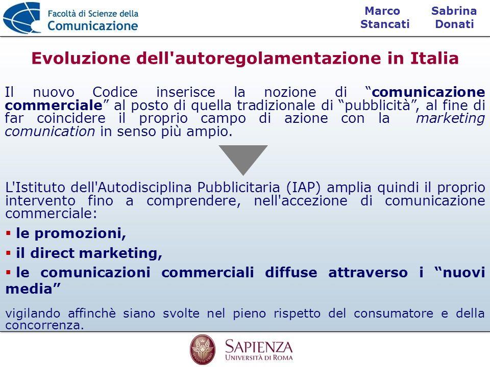 Sabrina Donati Marco Stancati Il nuovo Codice inserisce la nozione di comunicazione commerciale al posto di quella tradizionale di pubblicità, al fine