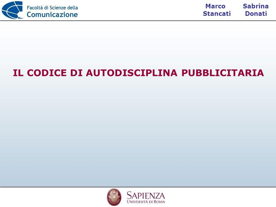 Sabrina Donati Marco Stancati IL CODICE DI AUTODISCIPLINA PUBBLICITARIA