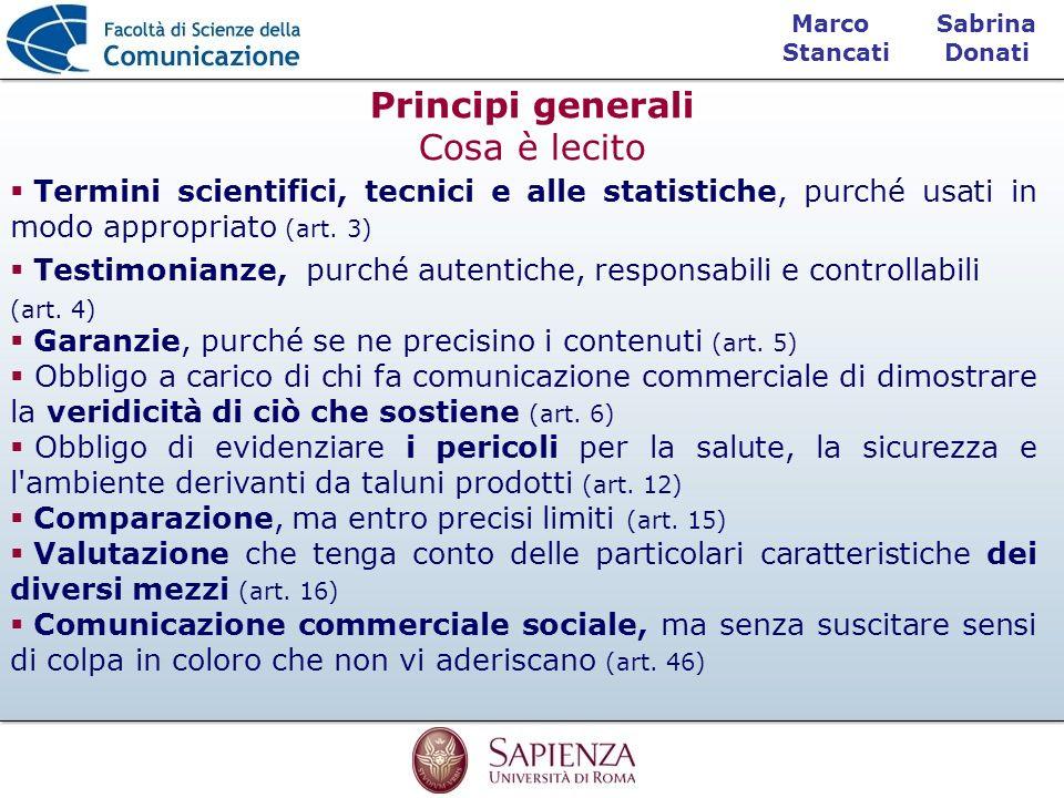 Sabrina Donati Marco Stancati Principi generali Cosa è lecito Termini scientifici, tecnici e alle statistiche, purché usati in modo appropriato (art.