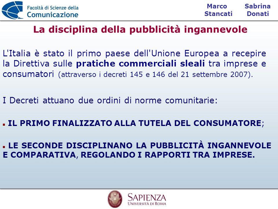 Sabrina Donati Marco Stancati L'Italia è stato il primo paese dell'Unione Europea a recepire la Direttiva sulle pratiche commerciali sleali tra impres