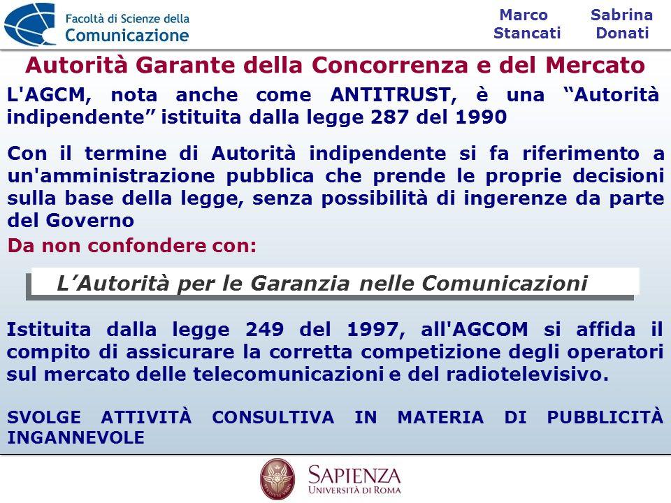 Sabrina Donati Marco Stancati Istituita dalla legge 249 del 1997, all'AGCOM si affida il compito di assicurare la corretta competizione degli operator
