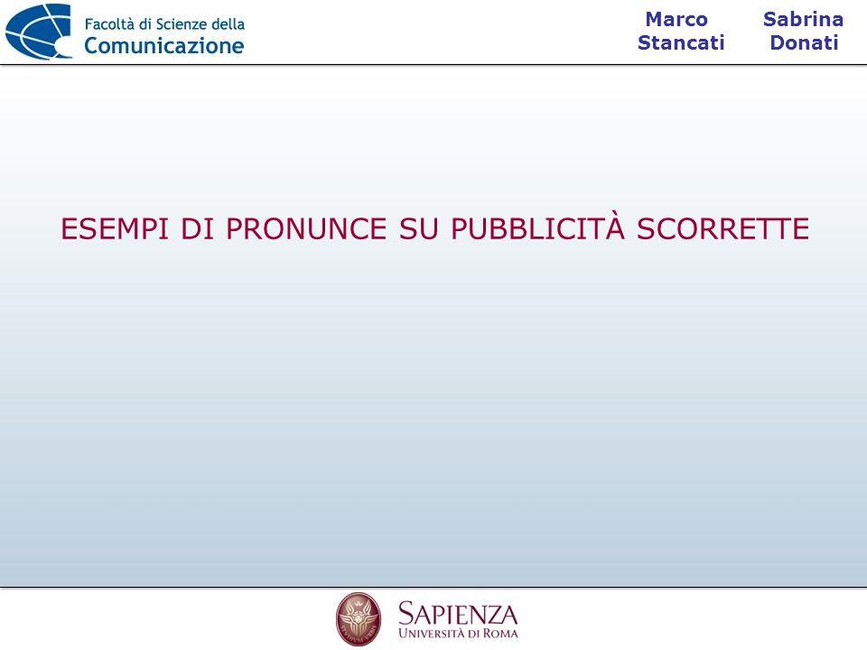 Sabrina Donati Marco Stancati ESEMPI DI PRONUNCE SU PUBBLICITÀ SCORRETTE