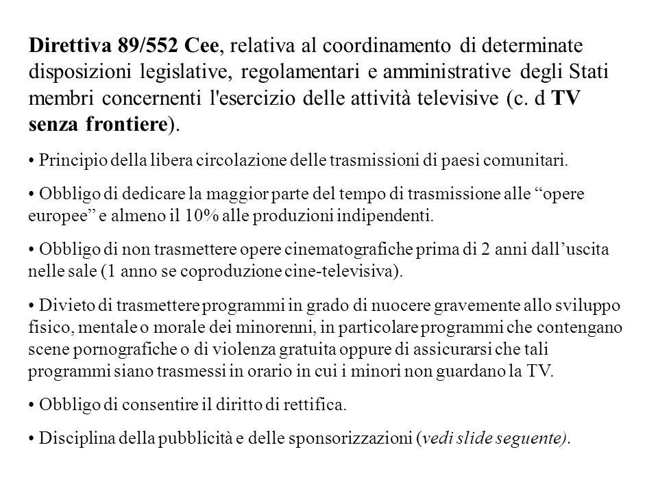 Direttiva 89/552 Cee, relativa al coordinamento di determinate disposizioni legislative, regolamentari e amministrative degli Stati membri concernenti