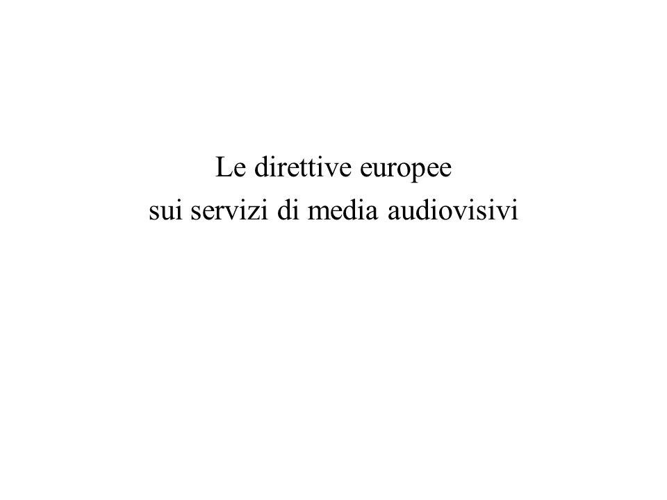 Le direttive europee sui servizi di media audiovisivi