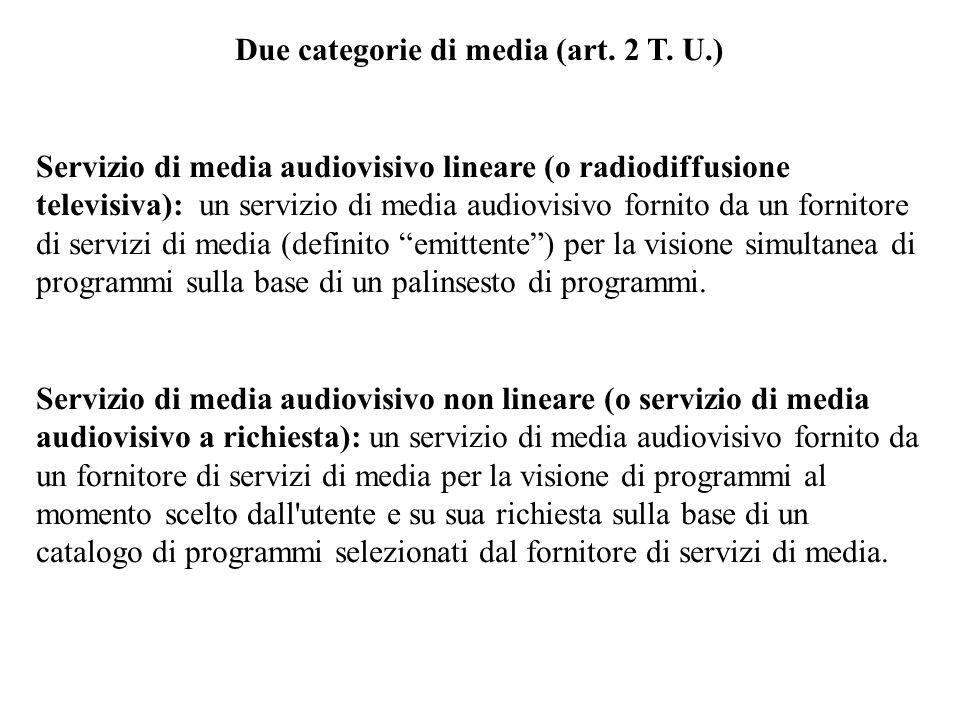 Due categorie di media (art.2 T.
