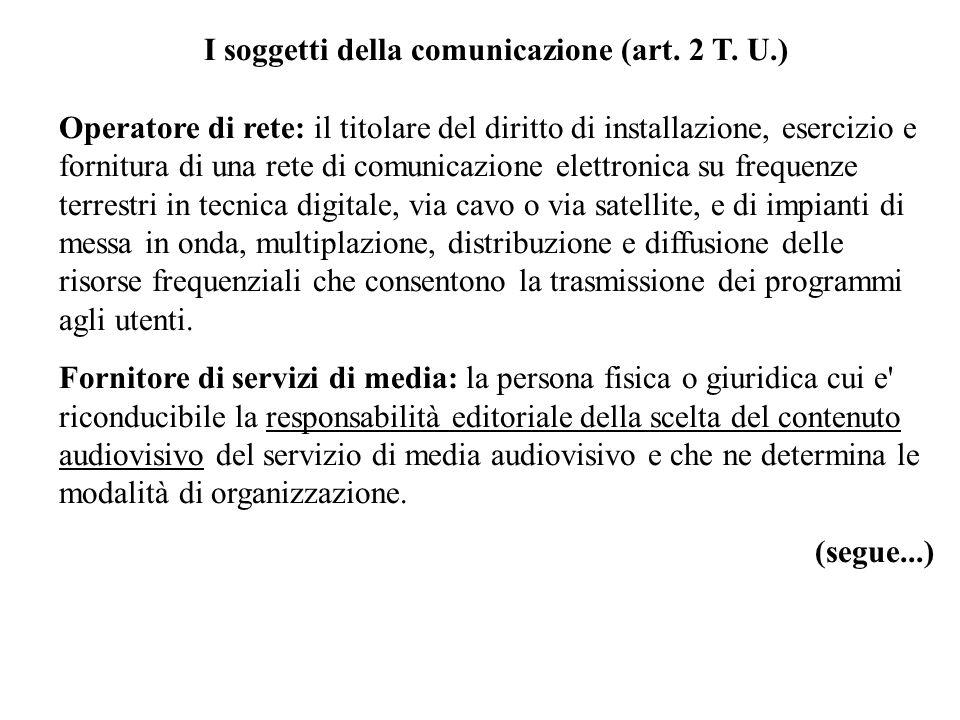 I soggetti della comunicazione (art.2 T.
