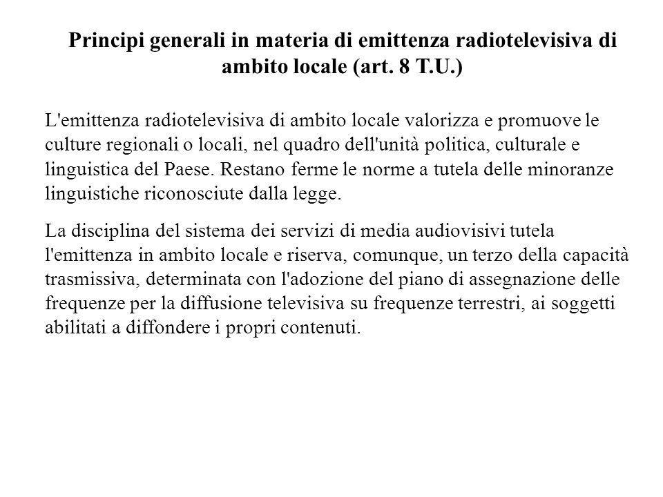 Principi generali in materia di emittenza radiotelevisiva di ambito locale (art.