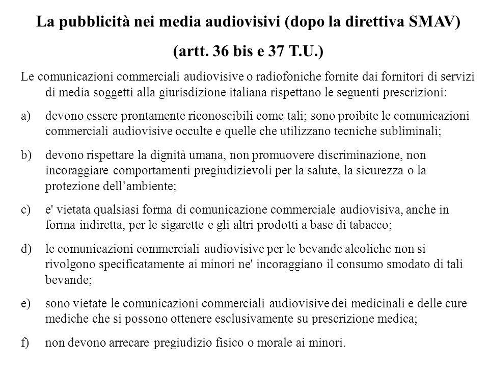 La pubblicità nei media audiovisivi (dopo la direttiva SMAV) (artt.