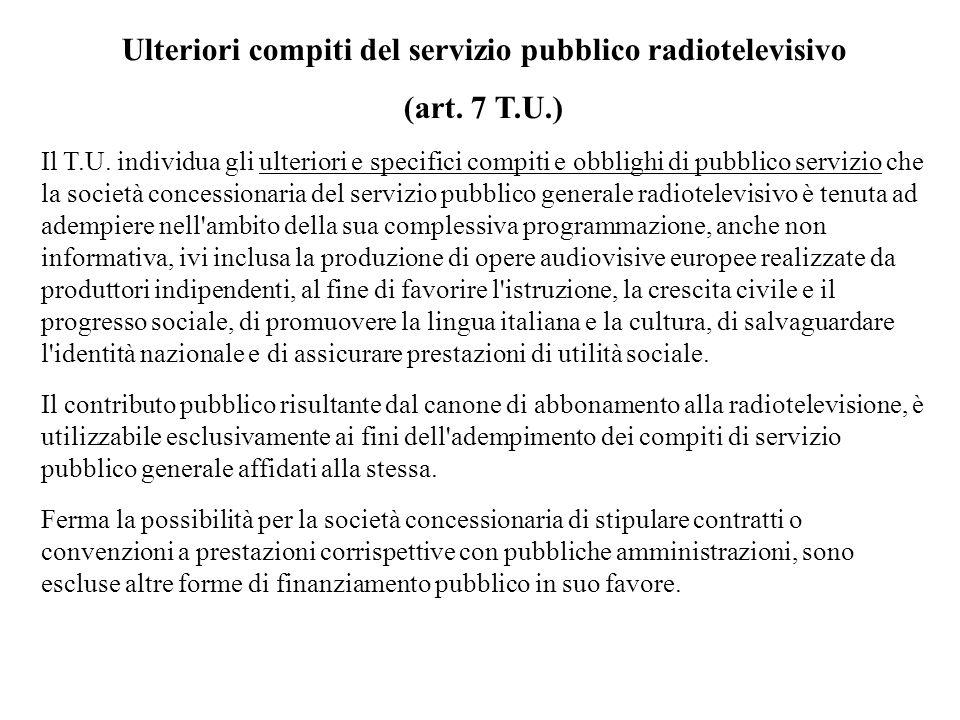 Ulteriori compiti del servizio pubblico radiotelevisivo (art.