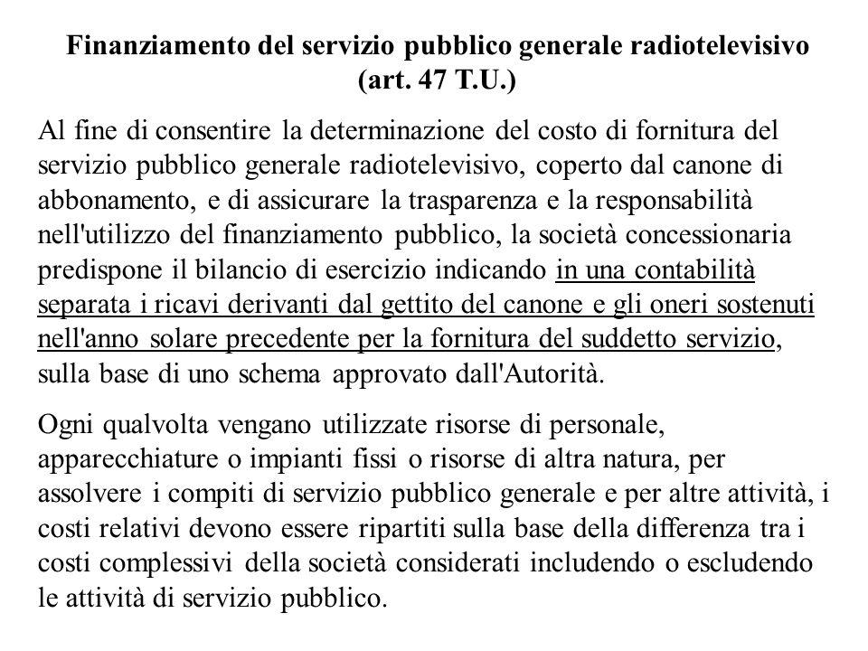 Finanziamento del servizio pubblico generale radiotelevisivo (art.