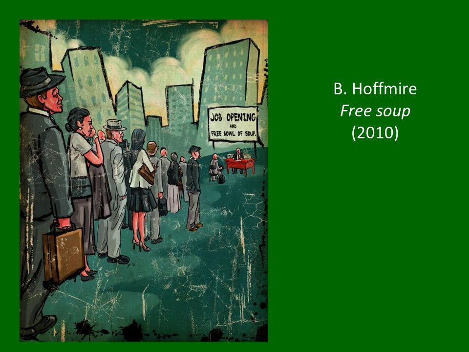 B. Hoffmire Free soup (2010)