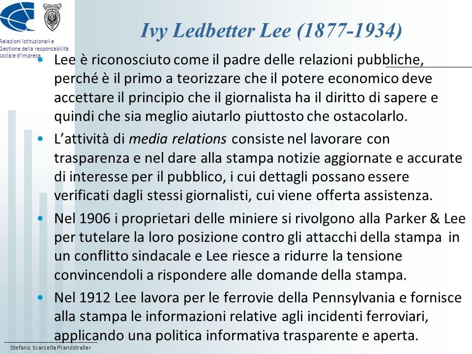 ____________________________ Stefano Scarcella Prandstraller Relazioni istituzionali e Gestione della responsabilità sociale dimpresa Ivy Ledbetter Le