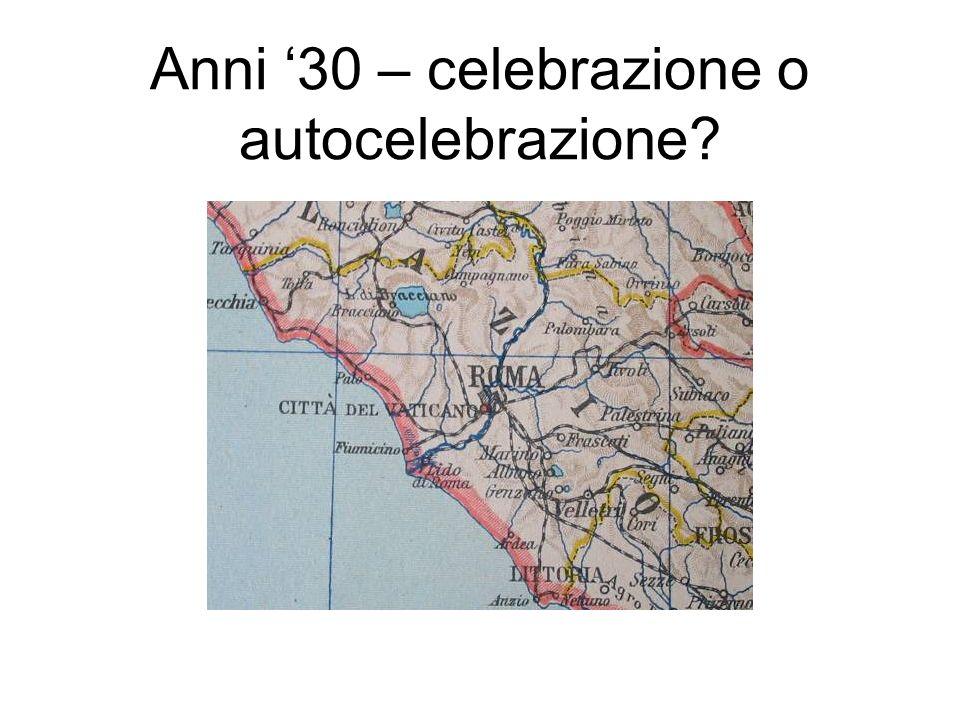 Anni 30 – celebrazione o autocelebrazione?