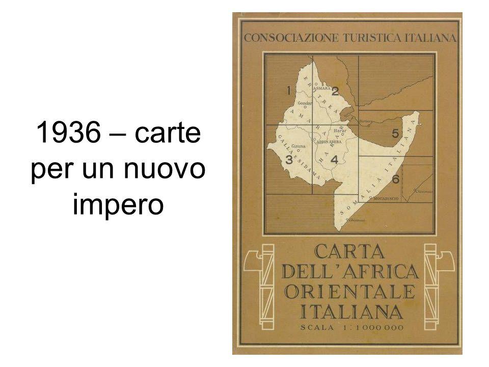 1936 – carte per un nuovo impero