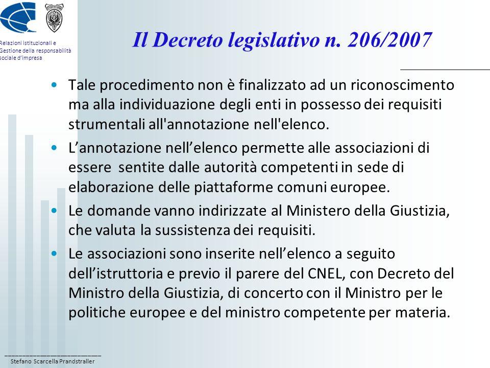 ____________________________ Stefano Scarcella Prandstraller Relazioni istituzionali e Gestione della responsabilità sociale dimpresa Il Decreto legislativo n.