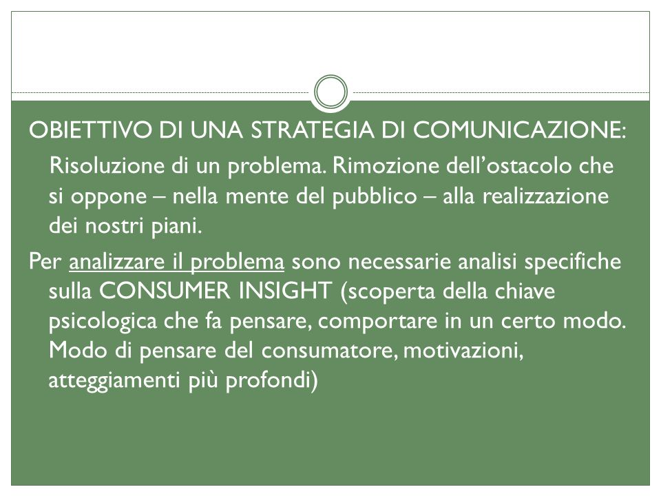 FORMALIZZARE LA STRATEGIA PUBBLICITARIA - NUCLEO DELLA STRATEGIA COPY STRATEGY IN COSA CONSISTE UNA COPY STRATEGY.