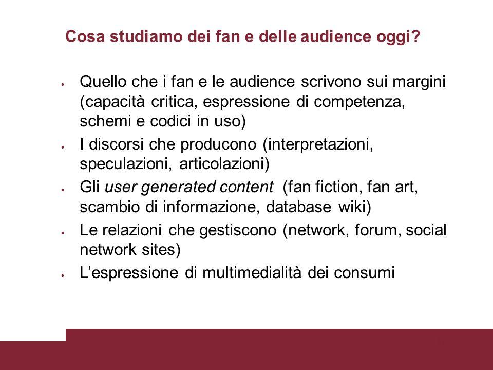 Pagina 3 Cosa studiamo dei fan e delle audience oggi.