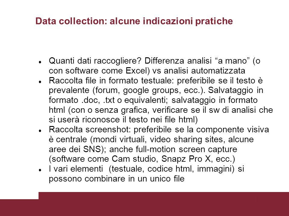 Pagina 50 Data collection: alcune indicazioni pratiche Quanti dati raccogliere.