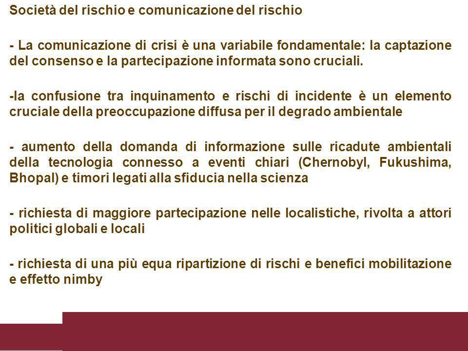 Società del rischio e comunicazione del rischio - La comunicazione di crisi è una variabile fondamentale: la captazione del consenso e la partecipazio
