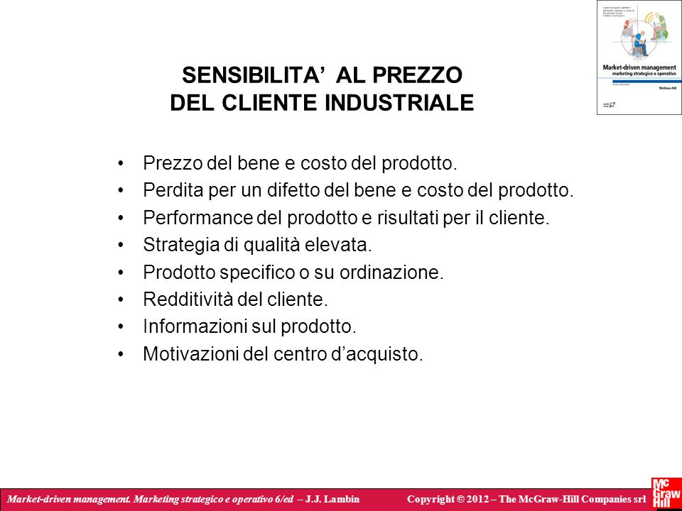 Market-driven management. Marketing strategico e operativo 6/ed – J.J. LambinCopyright © 2012 – The McGraw-Hill Companies srl SENSIBILITA AL PREZZO DE