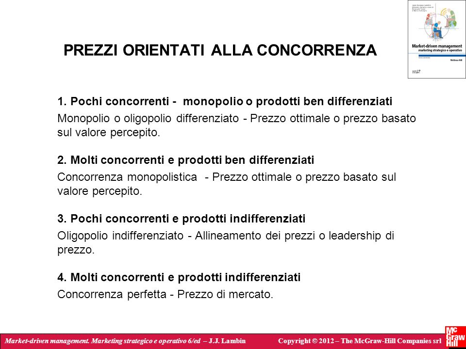 Market-driven management. Marketing strategico e operativo 6/ed – J.J. LambinCopyright © 2012 – The McGraw-Hill Companies srl PREZZI ORIENTATI ALLA CO