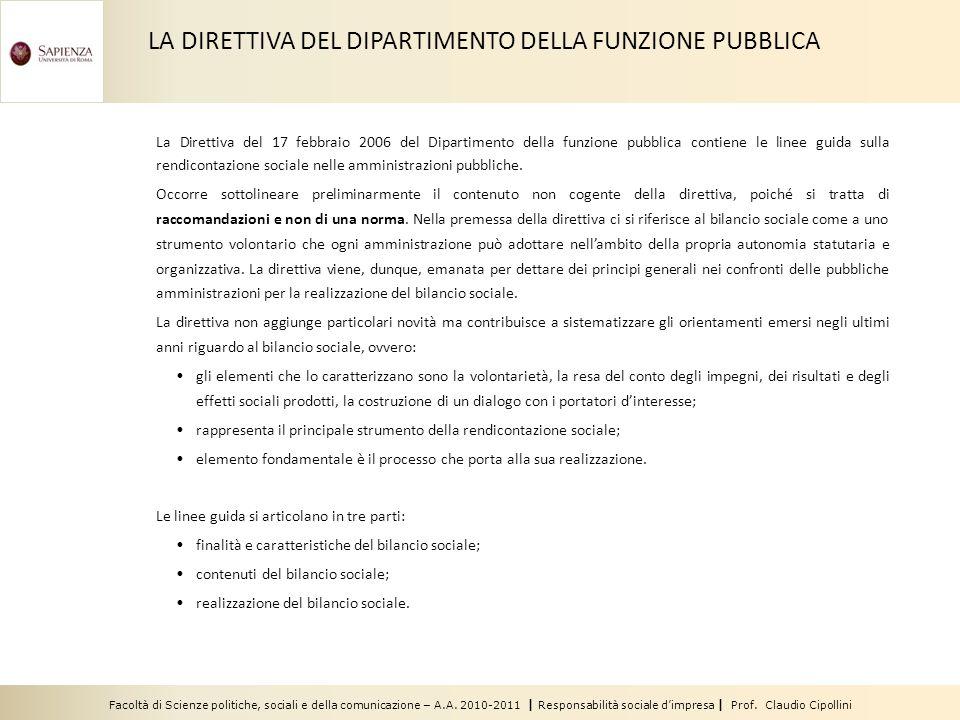 Facoltà di Scienze politiche, sociali e della comunicazione – A.A. 2010-2011 | Responsabilità sociale dimpresa | Prof. Claudio Cipollini La Direttiva