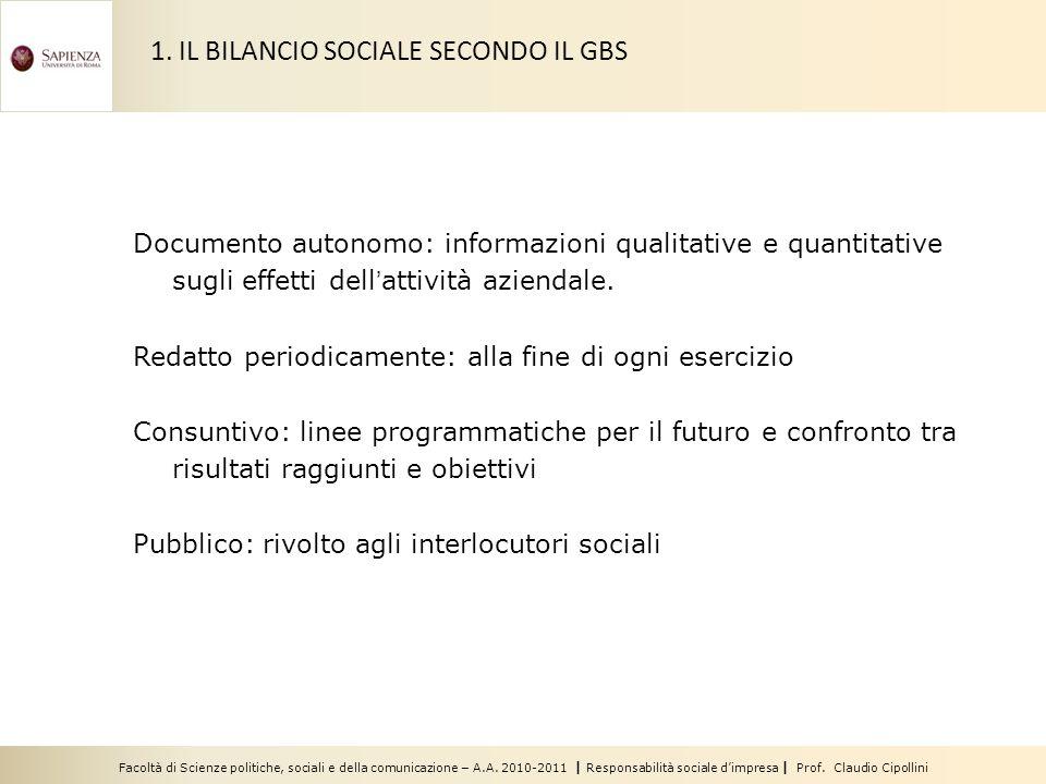 Facoltà di Scienze politiche, sociali e della comunicazione – A.A. 2010-2011 | Responsabilità sociale dimpresa | Prof. Claudio Cipollini Documento aut