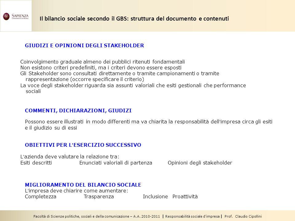 Facoltà di Scienze politiche, sociali e della comunicazione – A.A. 2010-2011 | Responsabilità sociale dimpresa | Prof. Claudio Cipollini GIUDIZI E OPI