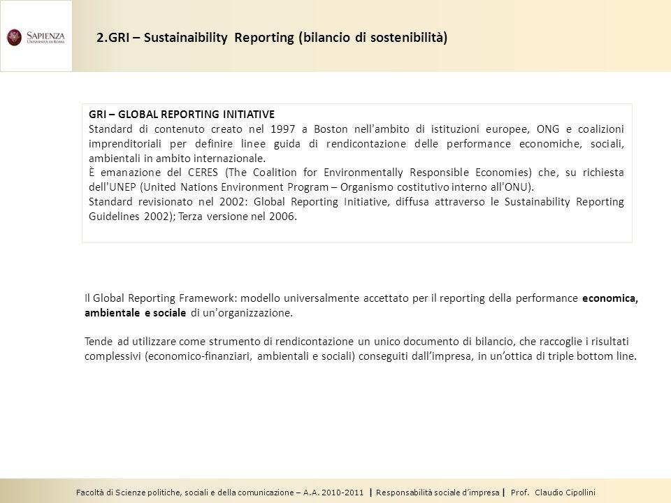 Facoltà di Scienze politiche, sociali e della comunicazione – A.A. 2010-2011 | Responsabilità sociale dimpresa | Prof. Claudio Cipollini 2.GRI – Susta