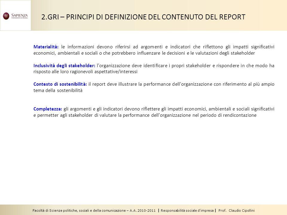Facoltà di Scienze politiche, sociali e della comunicazione – A.A. 2010-2011 | Responsabilità sociale dimpresa | Prof. Claudio Cipollini Materialità:
