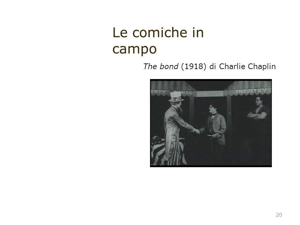 20 The bond (1918) di Charlie Chaplin Le comiche in campo
