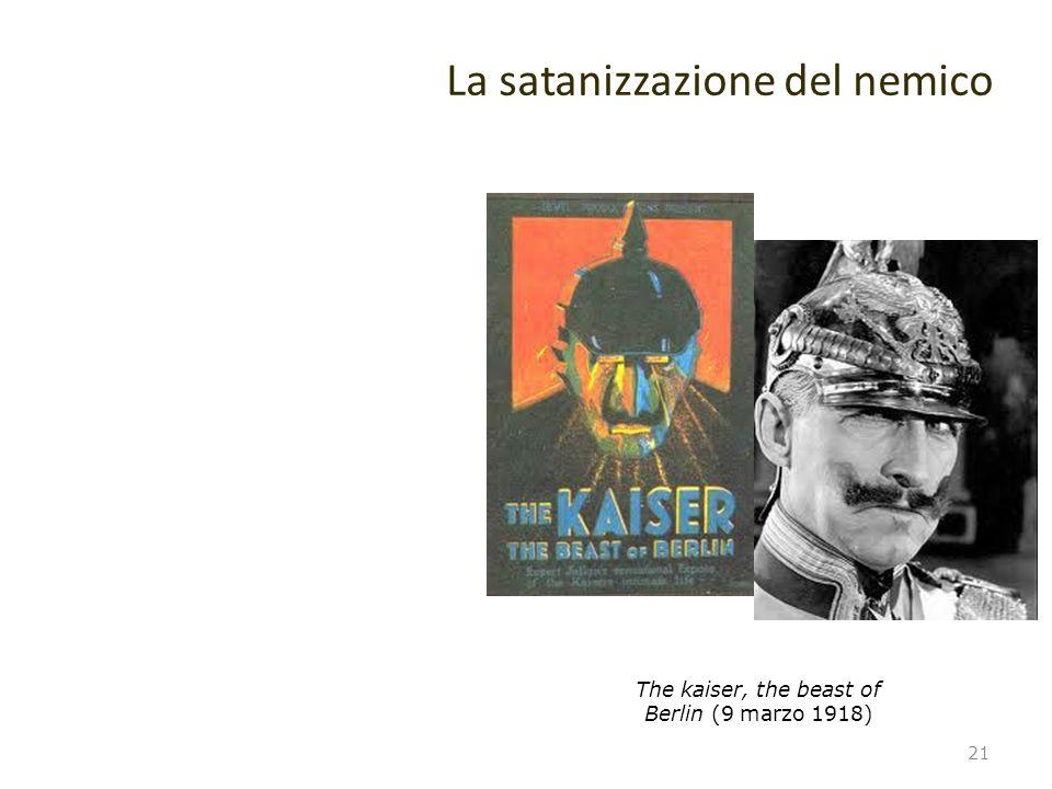 La satanizzazione del nemico 21 The kaiser, the beast of Berlin (9 marzo 1918)
