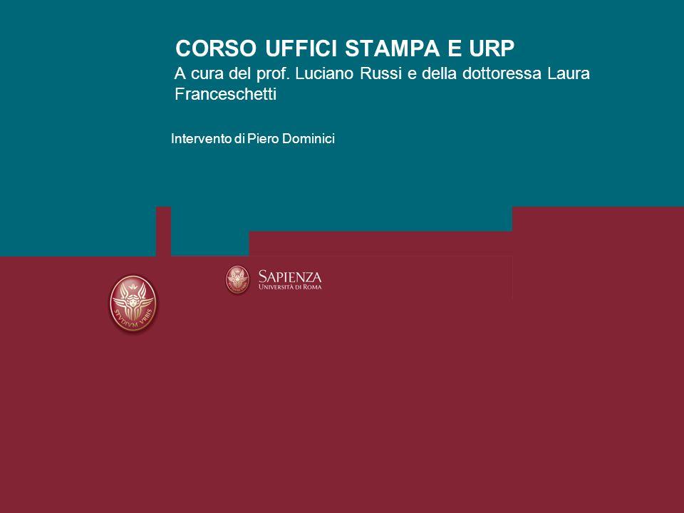 CORSO UFFICI STAMPA 2010 2011Pagina 12 Le P.A.