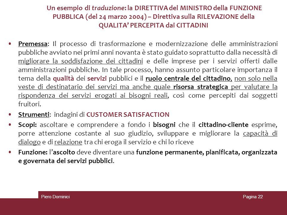 Un esempio di traduzione: la DIRETTIVA del MINISTRO della FUNZIONE PUBBLICA (del 24 marzo 2004) – Direttiva sulla RILEVAZIONE della QUALITA PERCEPITA