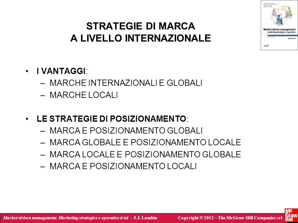 Market-driven management. Marketing strategico e operativo 6/ed – J.J. LambinCopyright © 2012 – The McGraw-Hill Companies srl STRATEGIE DI MARCA A LIV