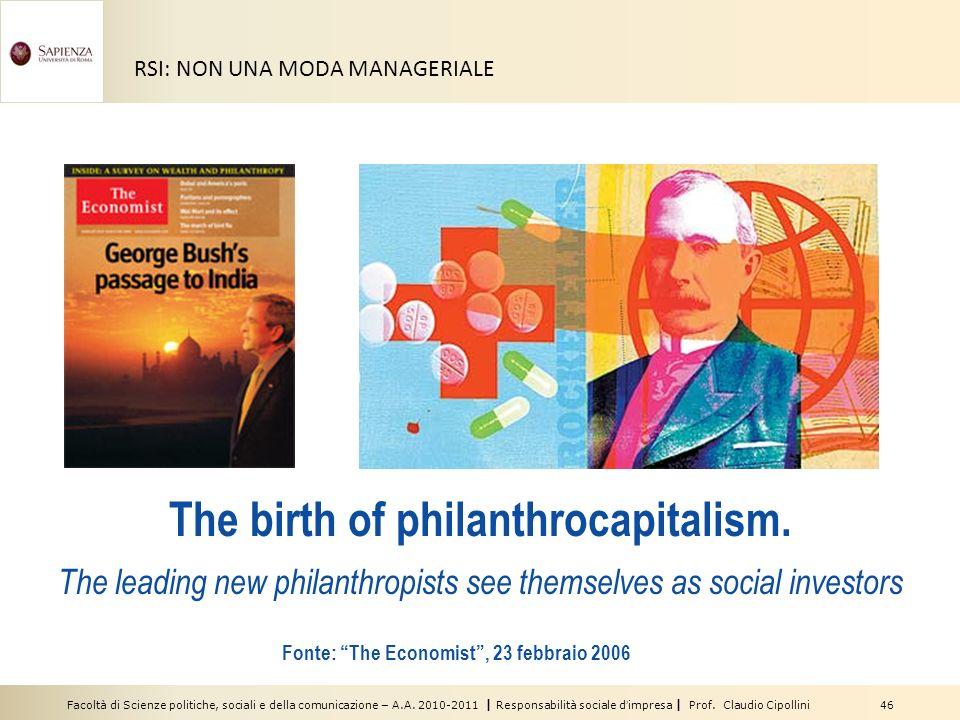 Facoltà di Scienze politiche, sociali e della comunicazione – A.A. 2010-2011   Responsabilità sociale dimpresa   Prof. Claudio Cipollini 46 RSI: NON U