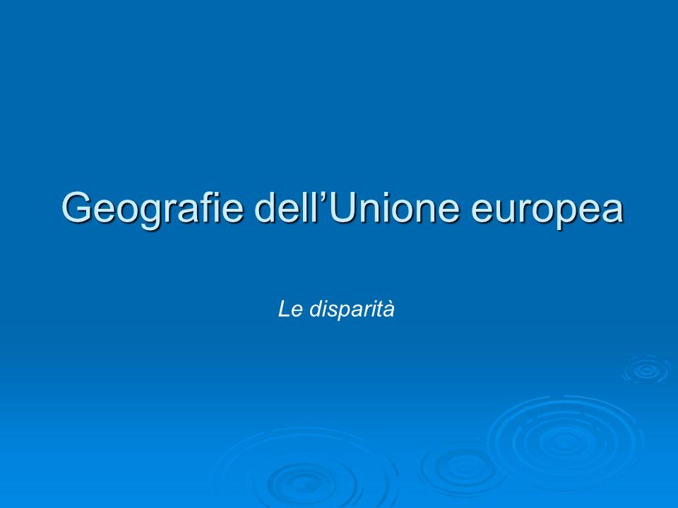 Geografie dellUnione europea Le disparità