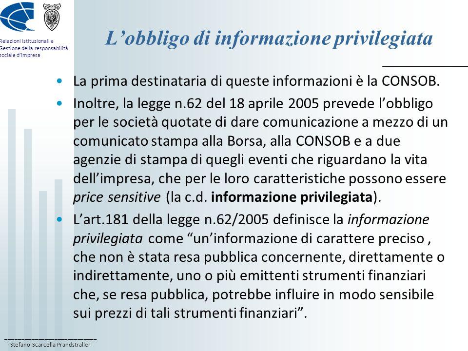 ____________________________ Stefano Scarcella Prandstraller Relazioni istituzionali e Gestione della responsabilità sociale dimpresa Lobbligo di info