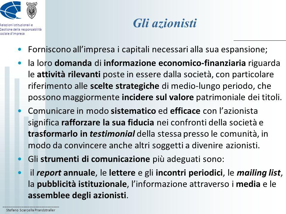 ____________________________ Stefano Scarcella Prandstraller Relazioni istituzionali e Gestione della responsabilità sociale dimpresa Gli azionisti Fo