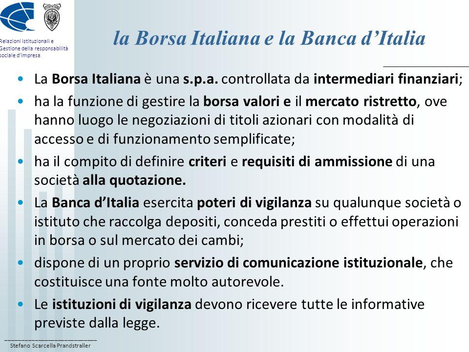 ____________________________ Stefano Scarcella Prandstraller Relazioni istituzionali e Gestione della responsabilità sociale dimpresa la Borsa Italian